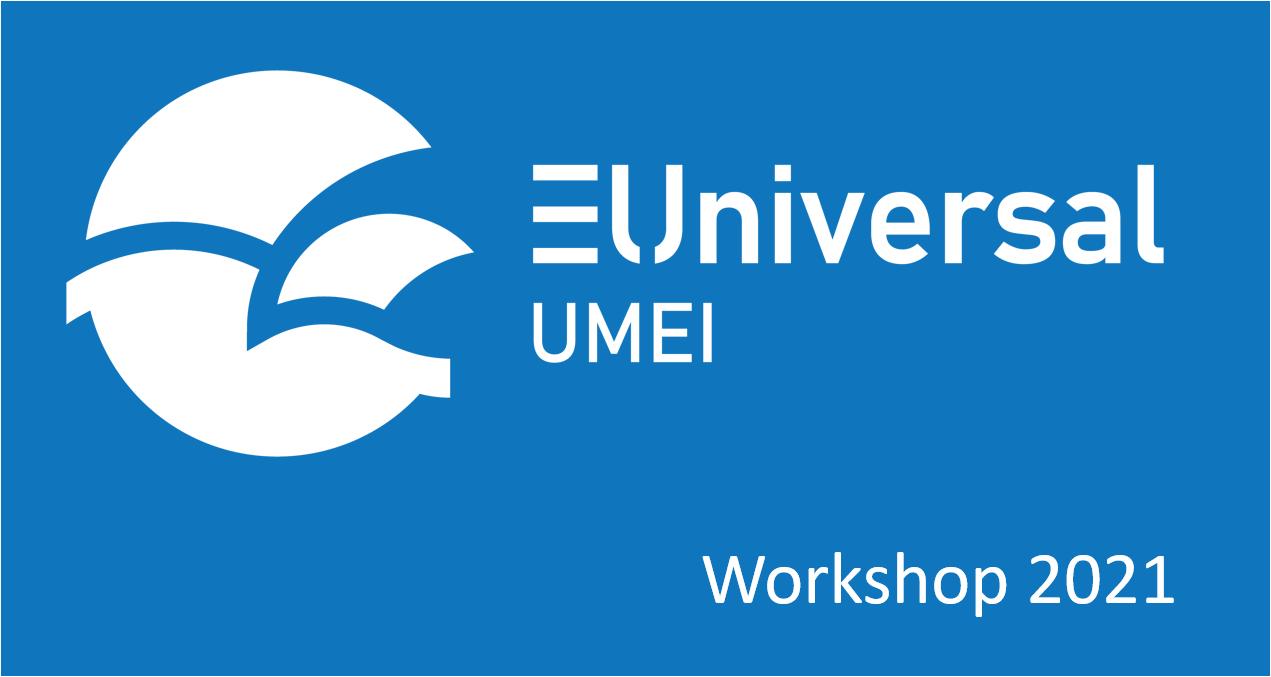 EUniversal Workshop 2021